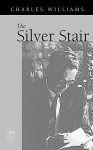 The Silver Stair - Charles Williams