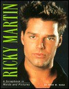Ricky Martin: A Scrapbook in Words and Pictures - Anne M. Raso