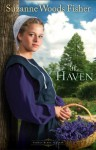 The Haven (Stoney Ridge Seasons Book #2): A Novel - Suzanne Woods Fisher