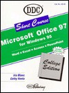 Learning Microsoft Office 97, Professional Version: Short Course - DDC Publishing, Cathy Vento