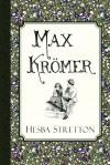 Max Krömer: A Story of the Siege of Strasbourg - Hesba Stretton