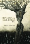Shadows & Tall Trees: 6 - Michael Kelly, Michael Kelly