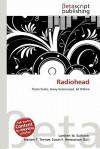 Radiohead - Lambert M. Surhone, Susan F. Marseken