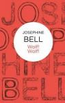 Wolf! Wolf! - Josephine Bell