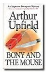 Bony And The Mouse - Arthur W. Upfield