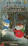 Miss Bianca In The Salt Mines (Lions S) - Margery Sharp
