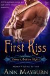 First Kiss (Emma's Arabian Nights, #1) - Ann Mayburn, Ekatarina Sayanova