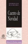 Cuento De Navidad (Coleccion Clasicos De La Literatura Europea Carrascalejo De La Jara) - Charles Dickens