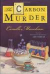 The Carbon Murder - Camille Minichino