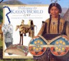 Welcome to Kaya's World, 1764: Growing Up in a Native American Homeland (American Girl) - Dottie Raymer, Jodi Evert