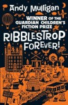 Ribblestrop Forever! - Andy Mulligan