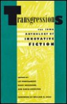 Transgressions: The Iowa Anthology of Innovative Fiction - Lee Montgomery, David Hamilton