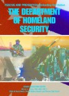 Department Of Homeland Security (Rescue And Prevention Defending Our Nation Series) - Michael Kerrigan