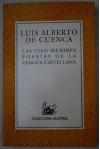 Las Cien Mejores Poesias De LA Lengua Castellana (Coleccion Austral (1987), 422.) - Luis Alberto de Cuenca