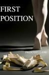 First Position - Prescott Lane