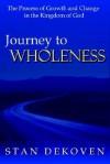 Journey to Wholeness - Stan DeKoven