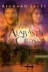The Alabaster Cross - Richard Exley