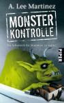 Monsterkontrolle: die Schonzeit Für Mutanten Ist Vorbei! - A. Lee Martinez, Karen Gerwig