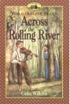 Across the Rolling River - Celia Wilkins, Dan Andreasen