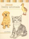 Draw Baby Animals - Jane Maday