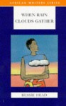 When Rain Clouds Gather (AWS African Writers Series) - Bessie Head