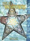 Tome of the Watchtowers - Kraig Blackwelder, Sam Inabinet, Jackie Cassada