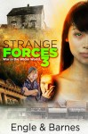 Strange Forces 3 - Marty M. Engle, Johnny Ray Barnes