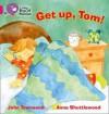 Get Up, Tom! - John Townsend