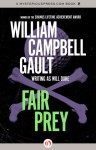 Fair Prey - William Campbell Gault