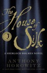 The House of Silk: A Sherlock Holmes Novel (Audio) - Anthony Horowitz, Derek Jacobi