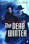 The Dead of Winter. Lee Collins - Lee Collins
