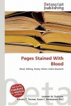Pages Stained with Blood - Lambert M. Surhone, VDM Publishing, Susan F. Marseken