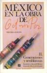 Mexico En La Obra de Octavio Paz, II. Generaciones y Semblanzas: Escritores y Letras de Mexico - Octavio Paz