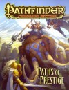 Pathfinder Campaign Setting: Paths of Prestige - Benjamin Bruck, Jason Bulmahn, Matt Goodall, Jason Nelson