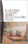 Diario di un vecchio pazzo - Jun'ichirō Tanizaki