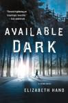 Available Dark - Elizabeth Hand
