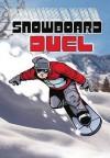 Snowboard Duel - Bob Temple, Jake Maddox