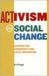 Activism and Social Change: Lessons for Community and Local Organizing - Eric Shragge