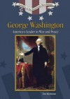 George Washington: America's Leaders in War and Peace - Tim McNeese