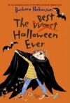The Best Halloween Ever (The Herdmans) - Barbara Robinson