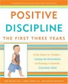 Positive Discipline: The First Three Years: From Infant to Toddler--Laying the Foundation for Raising a Capable, Confident Child - Jane Nelsen, Cheryl Erwin, Roslyn Duffy, Roslyn Ann Duffy