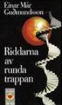 Riddarna av runda trappan - Einar Már Guðmundsson, Inge Knutsson