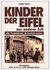 Kinder der Eifel aus anderer Zeit - Gregor Brand, Hermann Simon