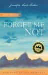 Forget Me Not - Jennifer Lowe-Anker, Jon Krakauer