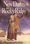 New Dawn on Rocky Ridge - Roger Lea MacBride