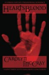 HeartsBlood: A Paranormal Romance/Urban Fantasy Thriller - Carolyn McCray