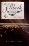 The Black Swan - Jerome Charyn