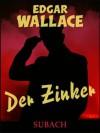 Der Zinker (German Edition) - Edgar Wallace, Eckhard Henkel