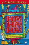 SideSplitters Ha! Ha! Ha!: Over 350 Very Funny Jokes - Kingfisher, Kingfisher