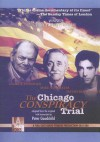 The Chicago Conspiracy Trial - Peter Goodchild